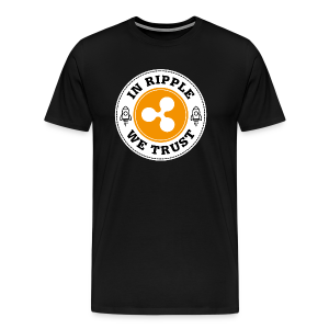 IN RIPPLE - WE TRUST - Men's Premium T-Shirt