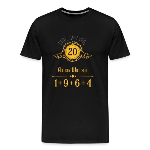 Für immer jung! Jahrgang 1+9+6+4 = 20 Jahre - Männer Premium T-Shirt