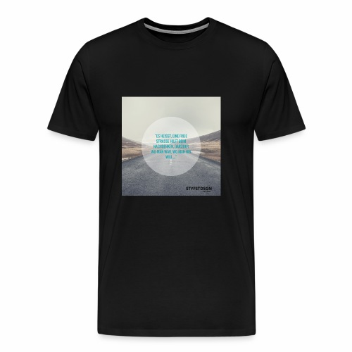 Stay Fast Design #2 - Männer Premium T-Shirt