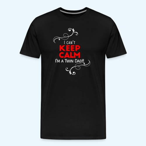 I Can't Keep Calm (alleen voor pappie!) - Mannen Premium T-shirt