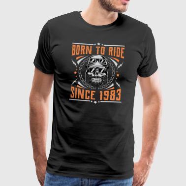 Born to ride sedan 1983 Biker Rocker födelsedag - Premium-T-shirt herr