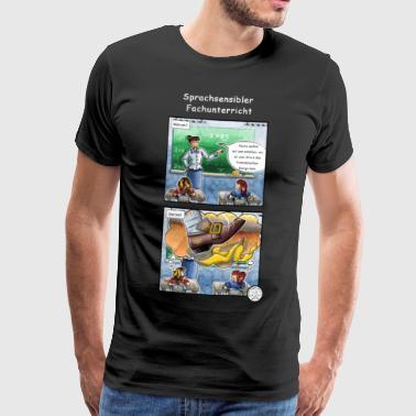 Språk känsligt ämne lektioner - Premium-T-shirt herr