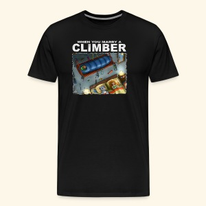 When You Marry A Climber - Men's Premium T-Shirt
