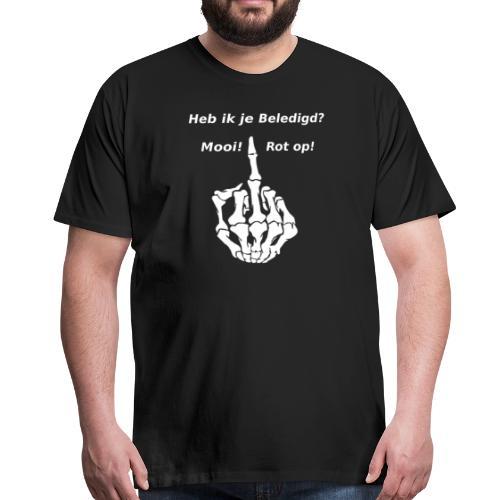 Heb ik je beledigd? - Mannen Premium T-shirt