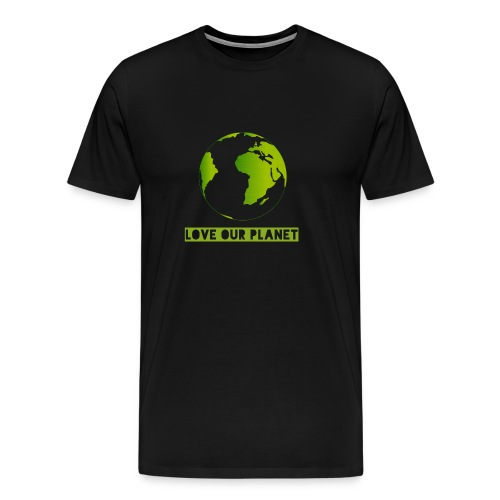 LOVE OUR PLANET - Men's Premium T-Shirt