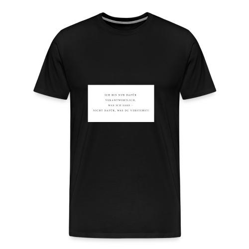 Sagen und Verstehen - Männer Premium T-Shirt