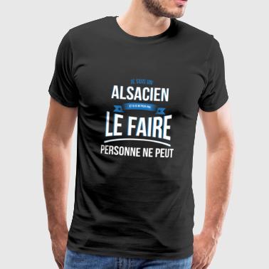 Alsacien personne ne peut cadeau - T-shirt Premium Homme