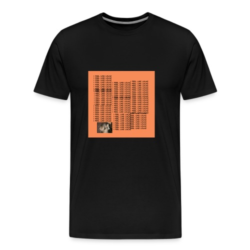 I FEEL LIE LOLAZ - Männer Premium T-Shirt