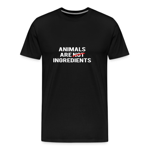 Animals Are Ingredients - Men's Premium T-Shirt