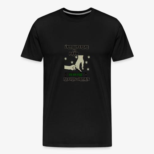 L'amour Entre Papa Et Un fils T-SHIRT - T-shirt Premium Homme