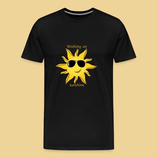 Walking on sunshine... - Männer Premium T-Shirt