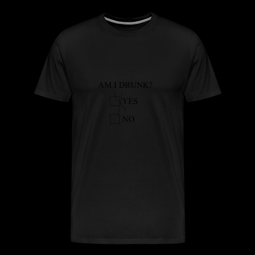 Am I Drunk 4 - Herre premium T-shirt