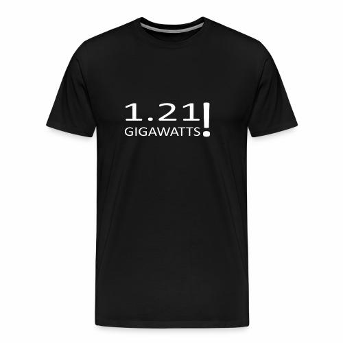 1 21 GIGAWATTS - Männer Premium T-Shirt