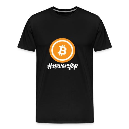 Bitcoin #neverstop - Männer Premium T-Shirt