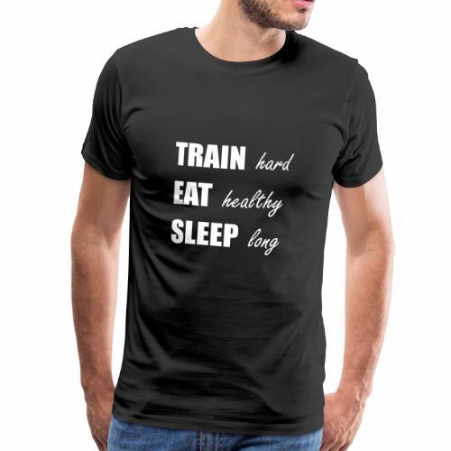 009 train hard eat healthy weiss - Männer Premium T-Shirt