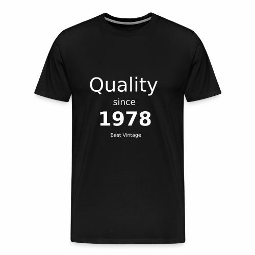 Qualität seit 1978 - Männer Premium T-Shirt