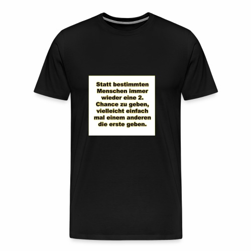 Bestimmte Menschen - Männer Premium T-Shirt