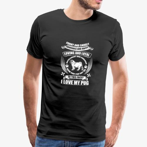 Hund / Dog Motiv mit Spruch – Funny and snugly... - Männer Premium T-Shirt