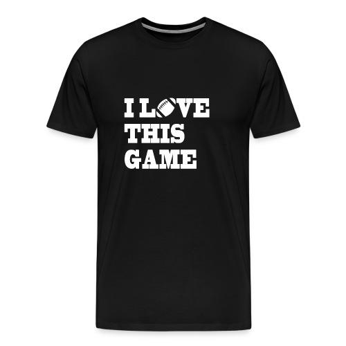 I LOVE THIS GAME - Männer Premium T-Shirt
