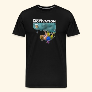Funny rock climbing motive Really good motivation - Men's Premium T-Shirt