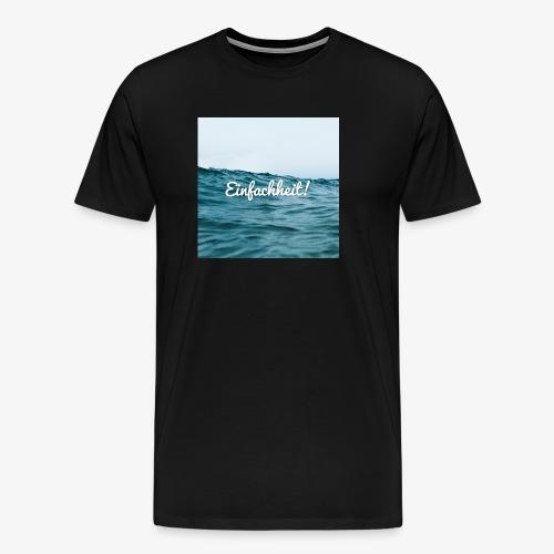Einfachheit Meer - Männer Premium T-Shirt
