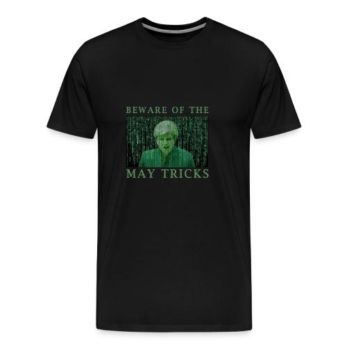 Beware of the May Tricks - Men's Premium T-Shirt