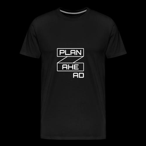 PlanAhead - Männer Premium T-Shirt