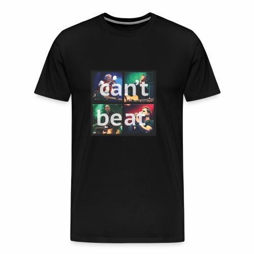 can't beat - Männer Premium T-Shirt
