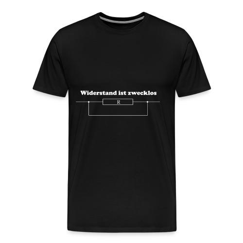 Widerstand ist zwecklos! - Männer Premium T-Shirt