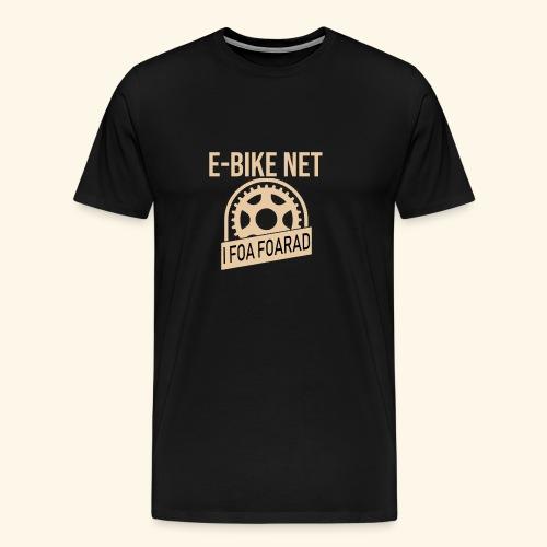 E-Bike Net - I Foar Foarad - Ich fahre Fahrrad - Männer Premium T-Shirt