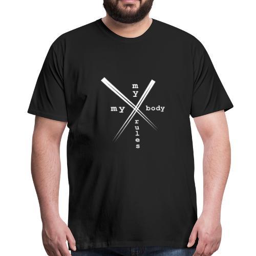 mybodymyrules - T-shirt Premium Homme
