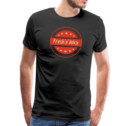 Fresh And Juicy - frisch und saftig. - Männer Premium T-Shirt