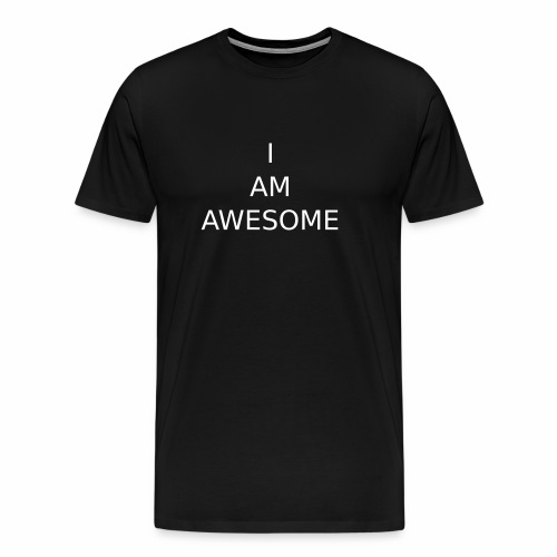 I AM AWESOME - Männer Premium T-Shirt