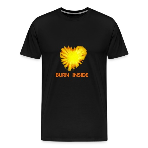 Burn inside - Maglietta Premium da uomo