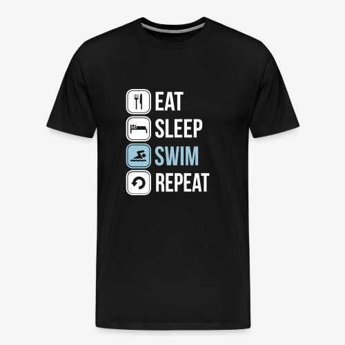 Eat Sleep Swim Repeat - Men's Premium T-Shirt