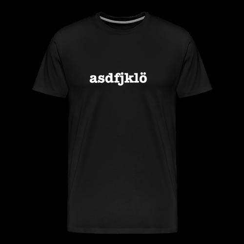 asdfjklö — Geschenkidee - Männer Premium T-Shirt