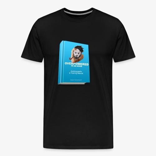 overpoweredshirt - Herre premium T-shirt