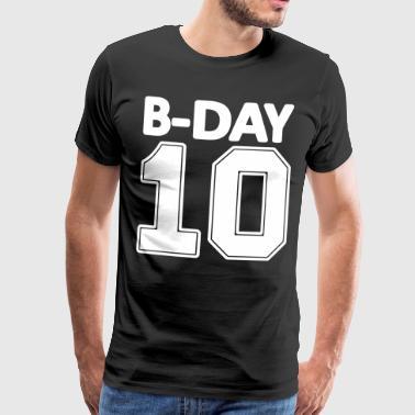 10 ° compleanno Bday Numero 10 numeri numero - Maglietta Premium da uomo