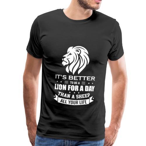 Stolzer Löwe! Löwenkopf Geschenk Spruch Idee - Männer Premium T-Shirt