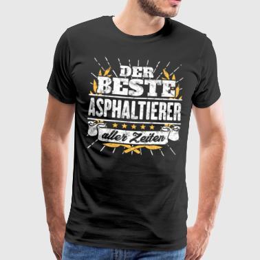 Bester Asphaltierer Spruch Geschenk Shirt - Männer Premium T-Shirt