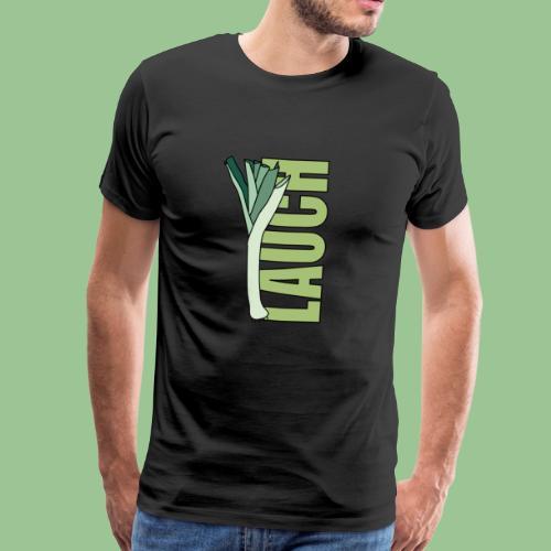 Lauch Fun Shirt - Männer Premium T-Shirt