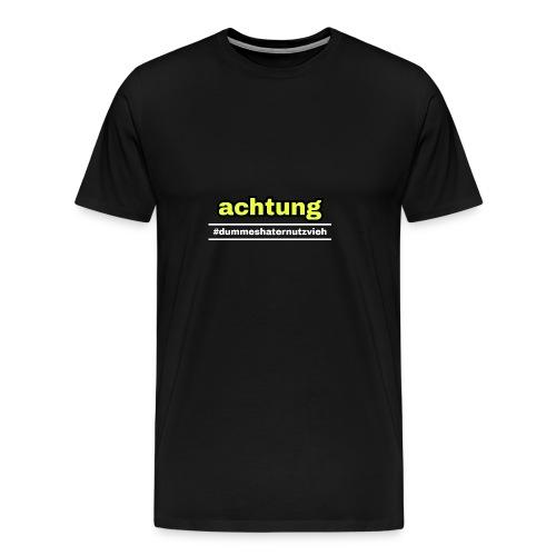 #dummeshaternutzvieh - Männer Premium T-Shirt