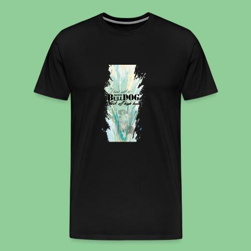 French Bulldog - Fuck off high heels (Style 4) - Männer Premium T-Shirt