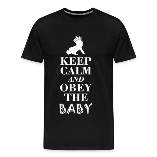 Obey the Baby gehorcht dem Baby... Tut es einfach! - Männer Premium T-Shirt