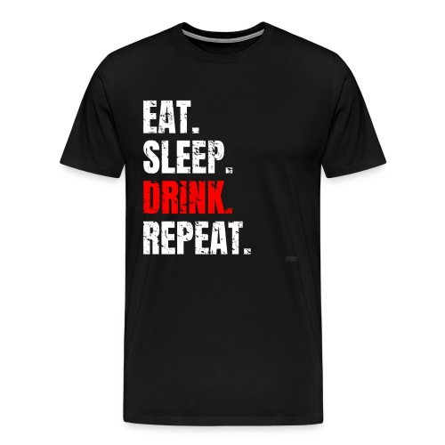 Mallorca T-Shirt EAT SLEEP DRINK REPEAT - Malle - Männer Premium T-Shirt
