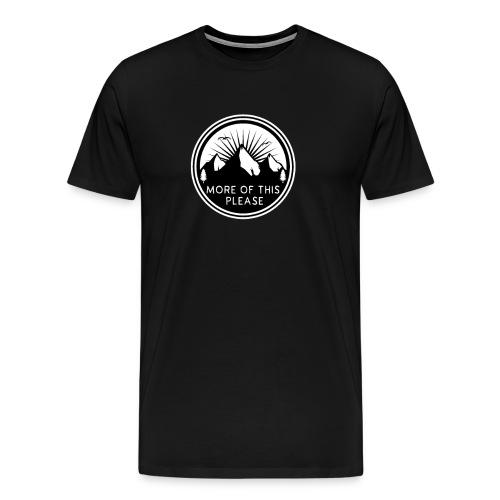 Mehr von dem bitte. Bergpanorama und Natur pur. - Männer Premium T-Shirt