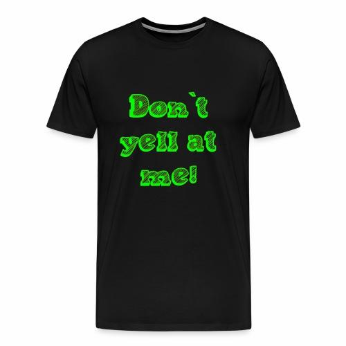 dontyell - Männer Premium T-Shirt
