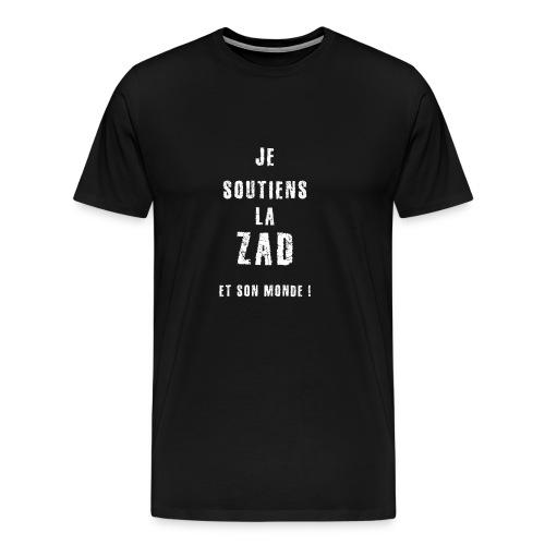 je soutiens la ZAD 1 - T-shirt Premium Homme