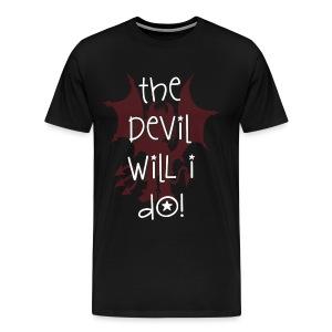 Den Teufel werd ich tun! - Männer Premium T-Shirt