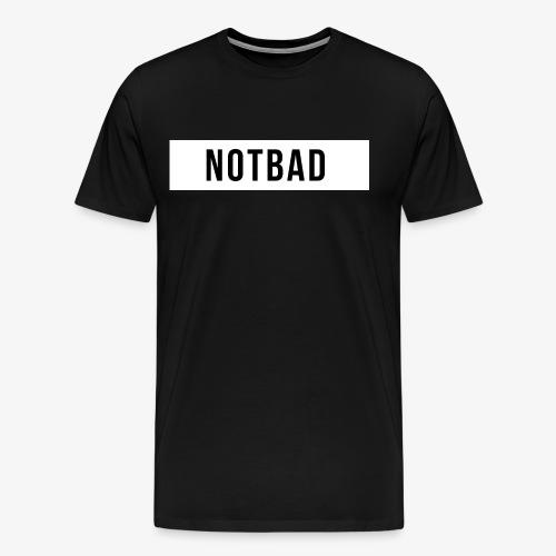 Not Bad Outfit - Maglietta Premium da uomo